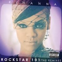 Rockstar 101: The Remixes album download