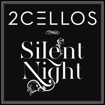 Silent Night - Single by 2CELLOS album download