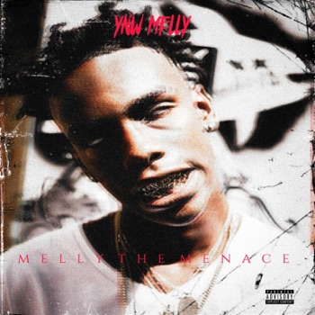 Melly the Menace - Single by YNW Melly album download