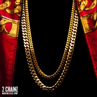 Based On a T.R.U. Story (Deluxe Version) by 2 Chainz album download