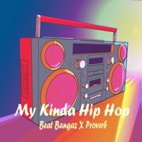 My Kinda Hip Hop (feat. Proverb) mp3 download