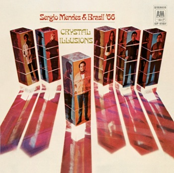 Crystal Illusions by Sergio Mendes & Brasil '66 album download