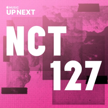 Up Next Session: NCT 127 by NCT 127 album download