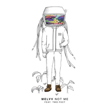Not Me (feat. Two Feet) - Single by MELVV album download