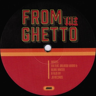 From the Ghetto / Here We Are (feat. Orlando Voorn & Blake Baxter) - EP by Fix album download