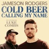 Cold Beer Calling My Name (feat. Luke Combs) - Single album cover