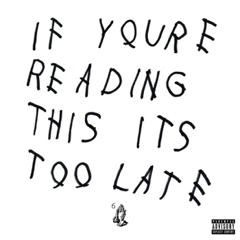 If You're Reading This It's Too Late by Drake album download