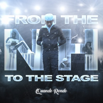 From the Neighborhood to the Stage by Quando Rondo album download
