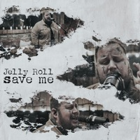 Save Me by Jelly Roll MP3 Download