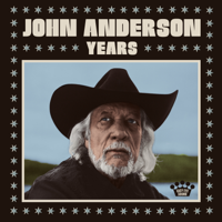 Download Years by John Anderson album
