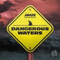 Download Dangerous Waters - EP - Jauz