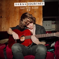 Download It's Hard To Be Alone - EP by Barns Courtney