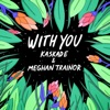 With You mp3 download