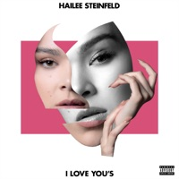 I Love You's by Hailee Steinfeld MP3 Download