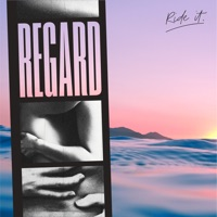 Ride It by Regard MP3 Download