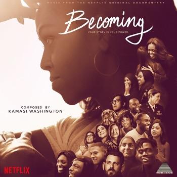 Becoming (Music from the Netflix Original Documentary) by Kamasi Washington album download