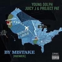 By Mistake (Remix) [feat. Juicy J & Project Pat) - Single album download