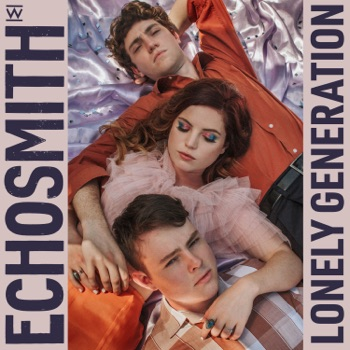 Lonely Generation by Echosmith album download