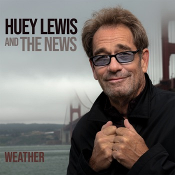 Weather by Huey Lewis & The News album download