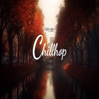 Chillhop (Instrumental) by Rap Lofi Beats, Beats De Rap, Lofi Hip-Hop Beats, Hip-Hop Beats Underground & Instrumental Beats Collection album download
