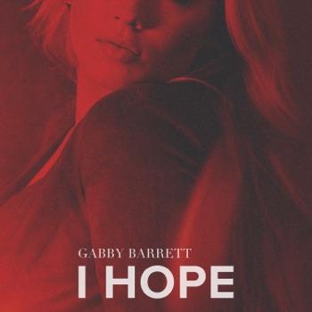 Download I Hope Gabby Barrett MP3