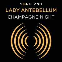 Champagne Night (From Songland) by Lady Antebellum MP3 Download