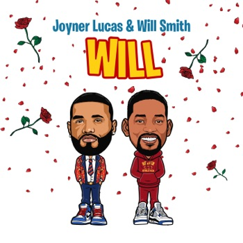 Download Will Joyner Lucas & Will Smith MP3
