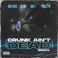 Crunk Ain't Dead (feat. Project Pat) [Remix] mp3 download