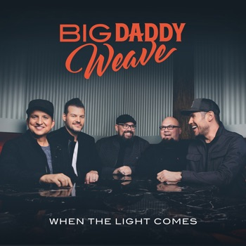 Download I Know Big Daddy Weave MP3
