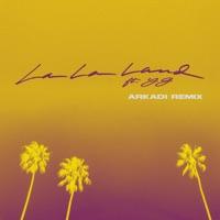 La La Land (feat. YG) [ARKADI Remix] - Single album download