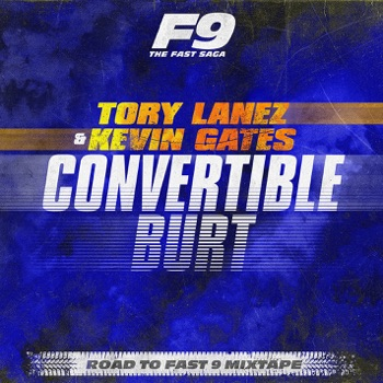 Download Convertible Burt (From Road To Fast 9 Mixtape) Tory Lanez & Kevin Gates MP3