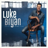 Born Here Live Here Die Here - Luke Bryan album download