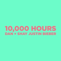 10,000 Hours by Dan + Shay & Justin Bieber MP3 Download