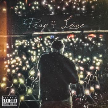 Pray 4 Love by Rod Wave album download