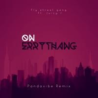 On Errythang (feat. Juicy J) [Pandavibe Remix] - Single album download