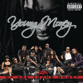 Download Steady Mobbin (feat. Gucci Mane) Young Money MP3