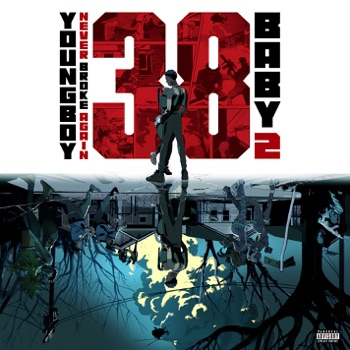 38 Baby 2 by YoungBoy Never Broke Again album download