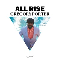 All Rise (Deluxe) - Gregory Porter album download