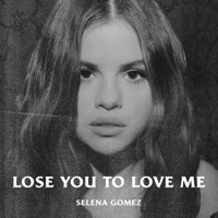 Lose You to Love Me by Selena Gomez MP3 Download