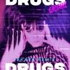 Drugs (BKAYE Remix) - Single album cover