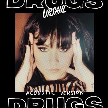 Drugs (Acoustic) - Single by UPSAHL album download