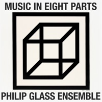 Download Philip Glass: Music in Eight Parts - EP - The Philip Glass Ensemble