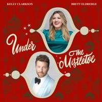Under The Mistletoe by Kelly Clarkson & Brett Eldredge MP3 Download