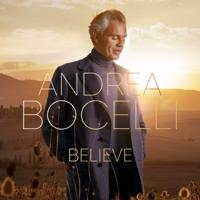 Download Believe (Deluxe) by Andrea Bocelli album