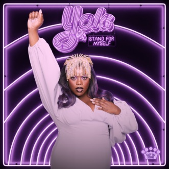 Stand For Myself by Yola album download