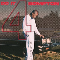 DO IT 4 BOMPTON - EP album download