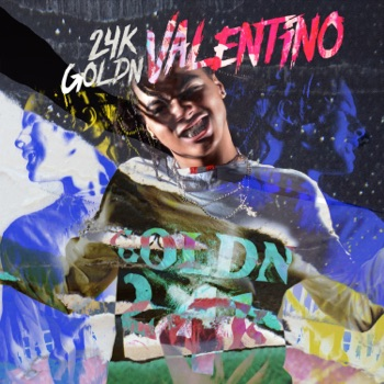 Valentino - Single by 24kGoldn album download