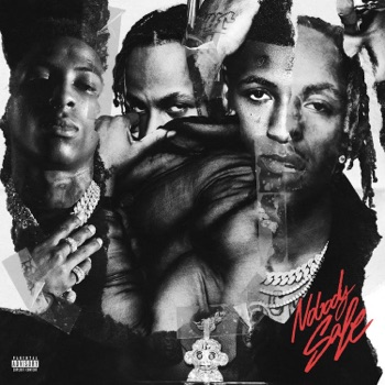 Nobody Safe by Rich The Kid & YoungBoy Never Broke Again album download
