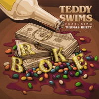 Broke (feat. Thomas Rhett) by Teddy Swims MP3 Download