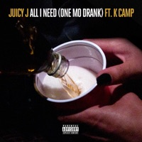 All I Need (One Mo Drank) [feat. K CAMP] mp3 download